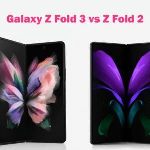 مقایسه سامسونگ گلکسی Z فولد 3 با Z فولد 2